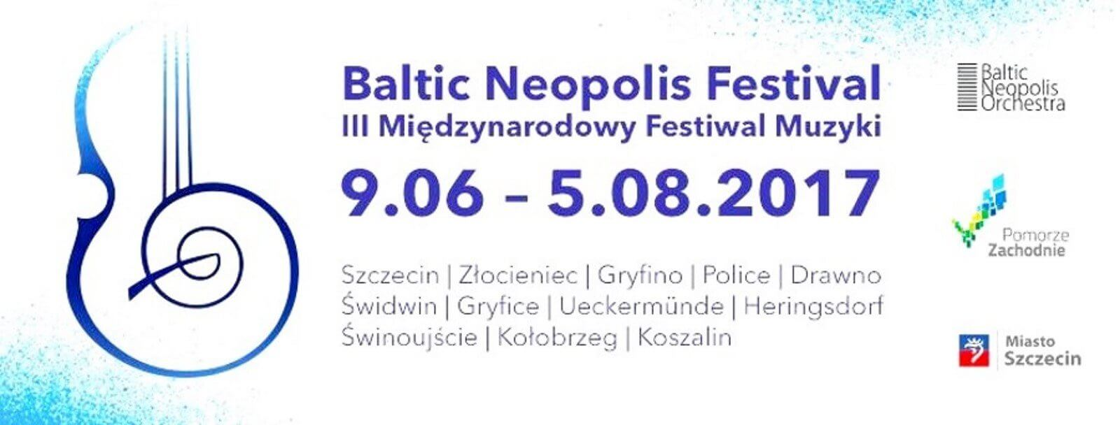 Już 9 czerwca rozpoczynamy po raz trzeci Baltic Neopolis Festival