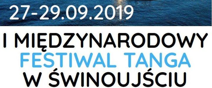Wydarzenia. I Międzynarodowy Festiwal Tanga Świnoujście 2019.