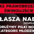Nabór do grup młodzieżowych KS Prawobrzeże Świnoujście.