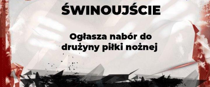 Grupa naborowa w Prawobrzeżu Świnoujście. Zapraszamy.