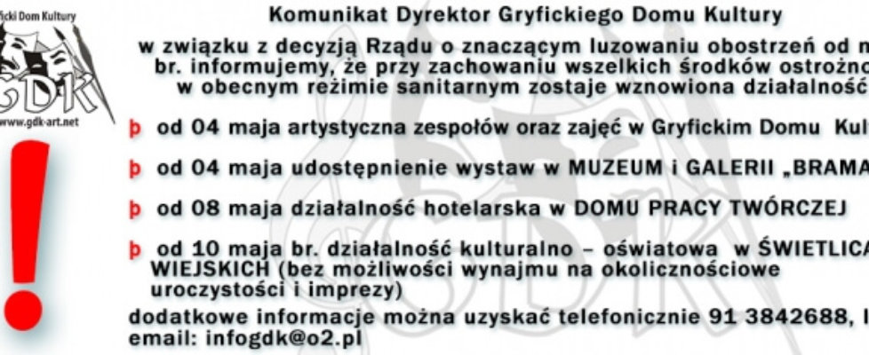 KOMUNIKAT DYREKTORA GRYFICKIEGO DOMU KULTURY.