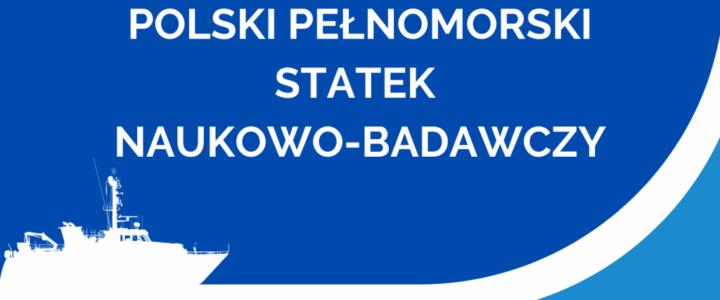 Akademia Morska w Szczecinie. Nowy statek coraz bliżej!
