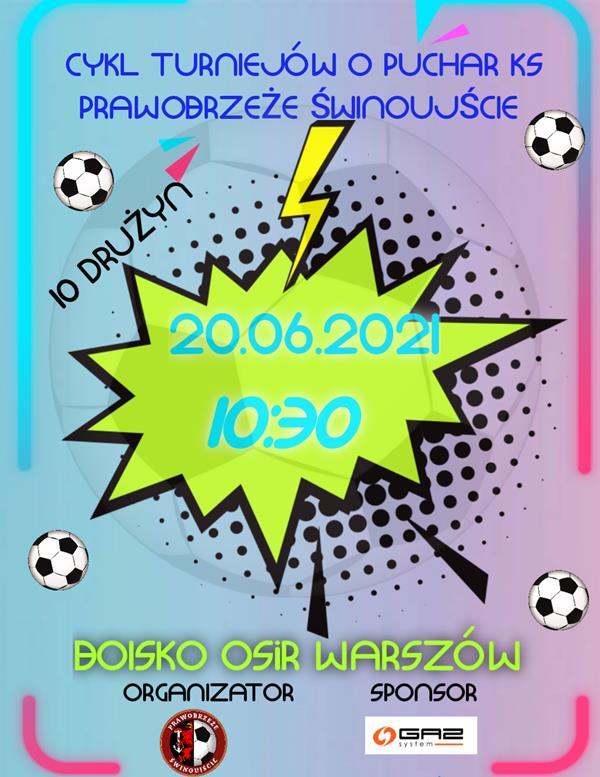 KS Prawobrzeże Świnoujście. Turniej w dniu 20 czerwca 2021.