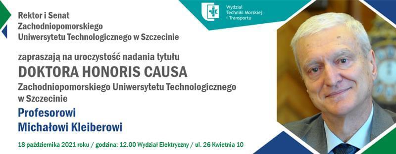 Tytuł doktora honoris causa Zachodniopomorskiego Uniwersytetu Technologicznego w Szczecinie dla prof. Michała Kleibera.