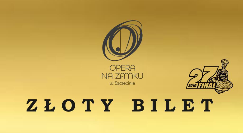 Licytacja Złotego Biletu na WOŚP – Opera na Zamku w Szczecinie