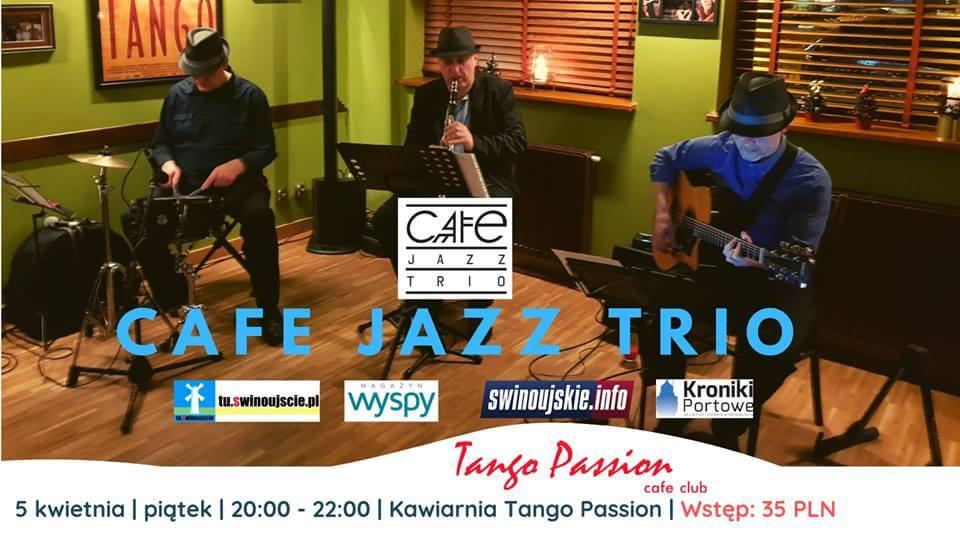 Świnoujście. Zapraszamy Państwa po raz kolejny na koncert CAFE JAZZ TRIO!