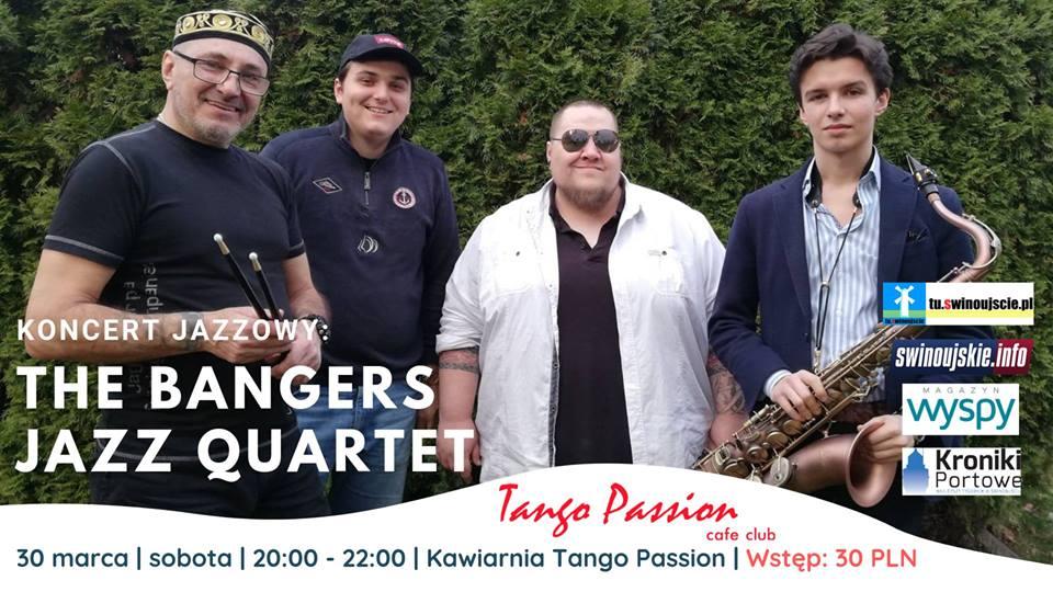 Świnoujście. Klub Tango Passion Cafe. The Bangers Jazz Quartet – koncert jazzowy