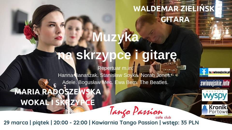 Świnoujście. Muzyka na skrzypce i gitarę – koncert w Tango Passion Cafe Club