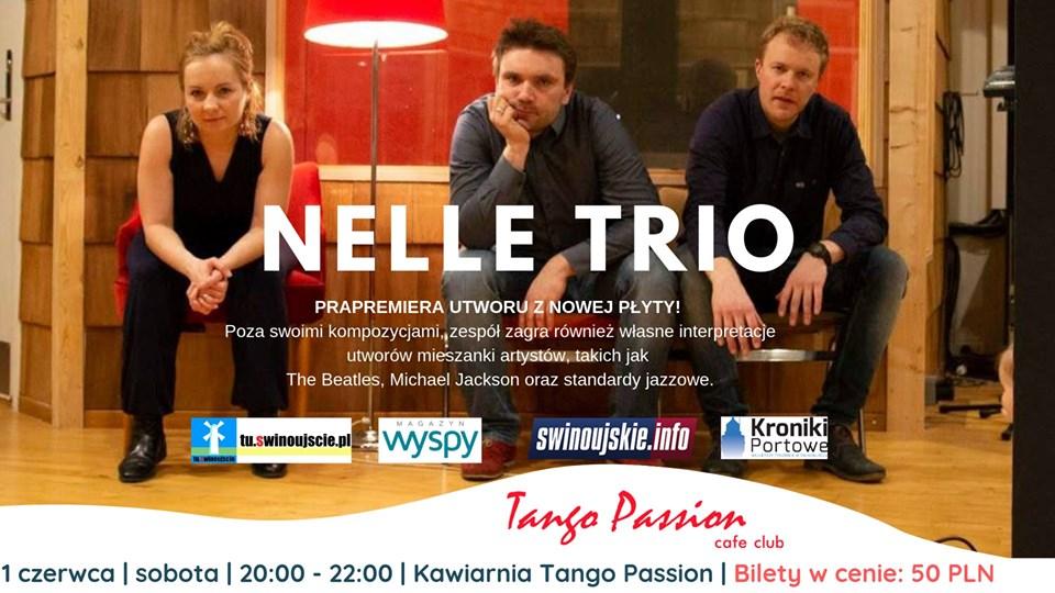 Świnoujście. Nelle Trio – koncert z zapowiedzią nowej płyty!