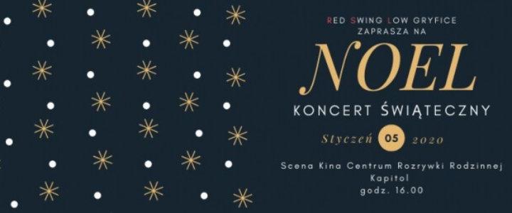 Gryfice. Zapraszamy na Koncert Świąteczny - NOEL - 5 stycznia.