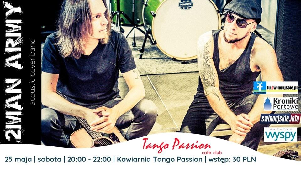 Świnoujście. 2 Man Army – koncert akustyczny w Kawiarni Tango Passion Cafe Club