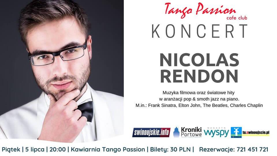 Świnoujście. Koncert Nicolas Rendon w Kawiarni Tango Passion Cafe Club – Muzyka filmowa i światowe hity – Piano