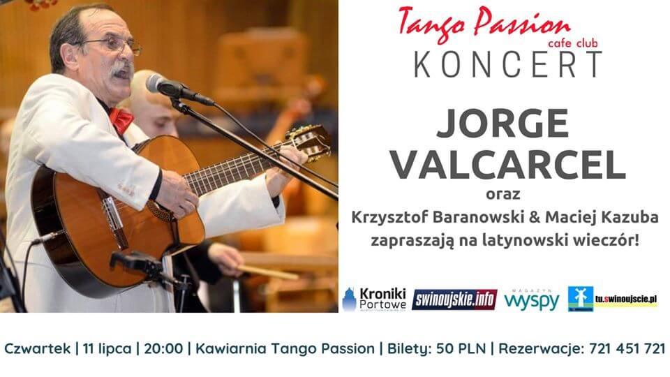 Świnoujście. Koncert – Jorge Valcarcel – latynowski wieczór w Kawiarni Tango Passion Cafe Club
