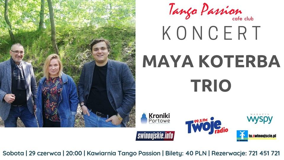 Świnoujście. Maya Koterba Trio – koncert Jazzowy w Kawiarni Tango Passion Cafe Club