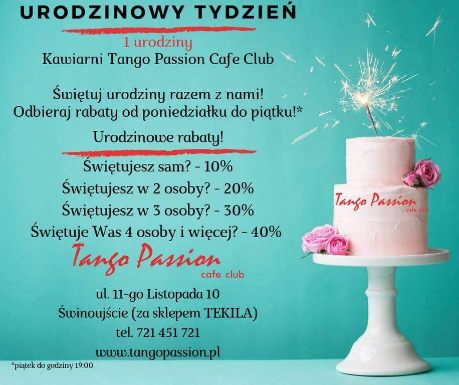 Świnoujście. Kawiarnia Tango Passion Cafe Club otwieramy urodzinowy tydzień