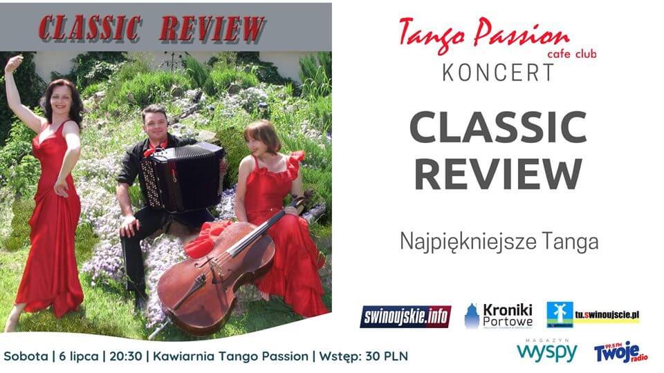 Świnoujście. Koncert – Classic Review – Najpiękniejsze Tanga w Kawiarni Tango Passion Cafe Club