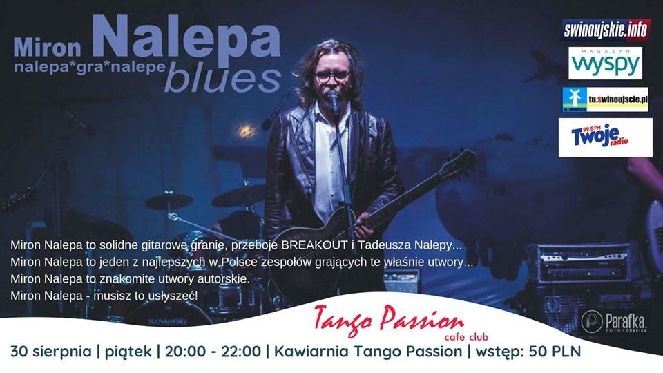 Świnoujście. Miron Nalepa Band – koncert w Kawiarni Tango Passion Cafe Club