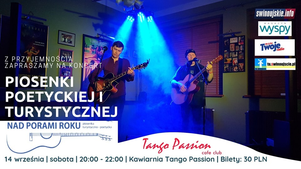 Świnoujście. Nad Porami Roku – koncert przecudowny w  Kawiarni Tango Passion Cafe Club