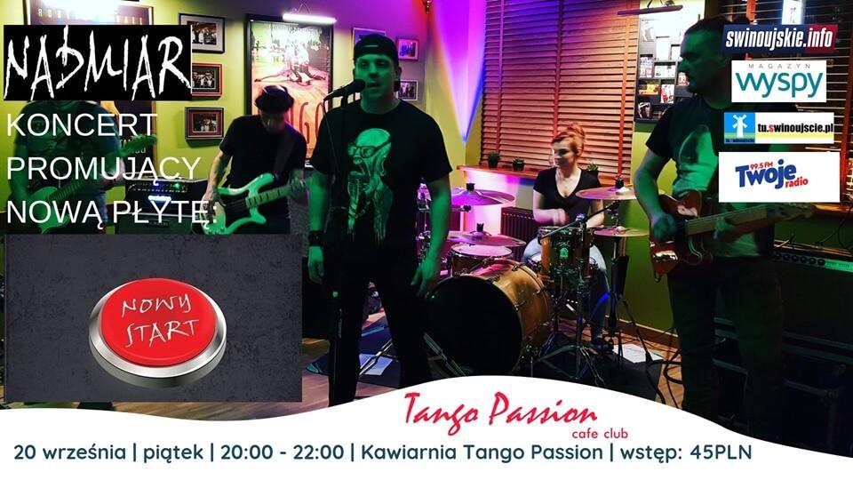 Świnoujście. Nadmiar – koncert z nową płytą: Nowy Start w Kawiarni Tango Passion Cafe Club