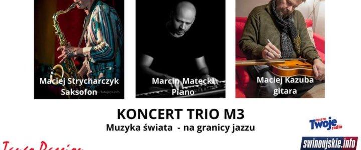 Świnoujście. Koncert M3 TRIO - muzyka świata na granicy jazzu w Kawiarni Tango Passion Cafe Club
