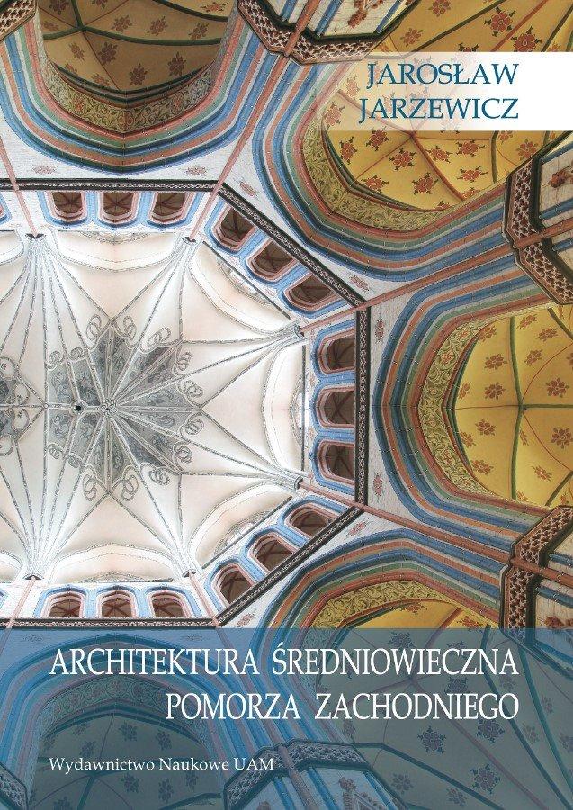 """MEGA CIEKAWE! Promocja książki Jarosława Jarzewicza """"Architektura średniowieczna Pomorza Zachodniego"""""""