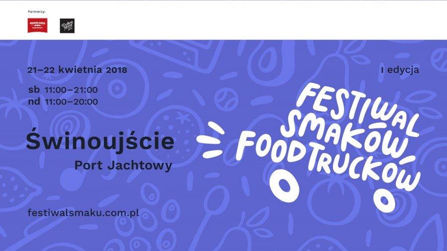 Po raz pierwszy w Świnoujściu. Festiwal Smaków Food Trucków!