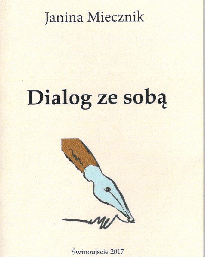 Dialog ze sobą – Janina Miecznik
