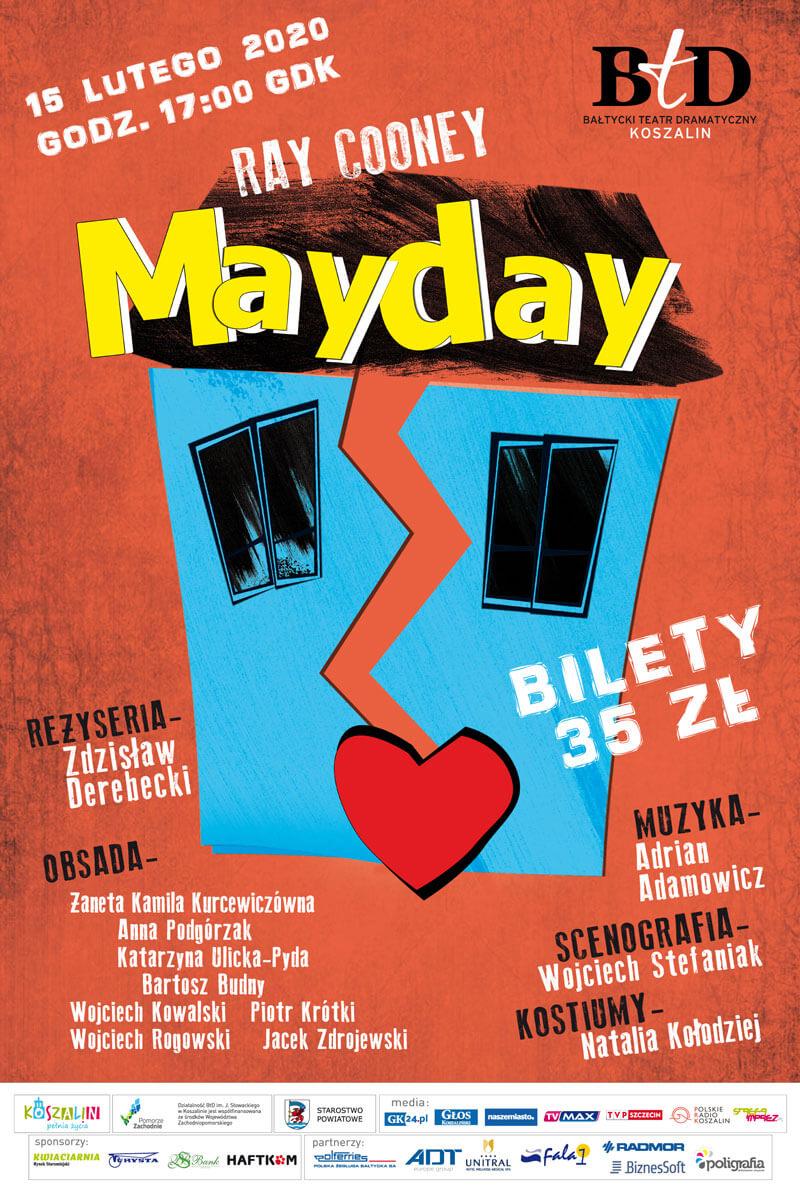 """Zapraszamy na spektakl """"Mayday"""" do Gryfickiego Dom Kultury."""