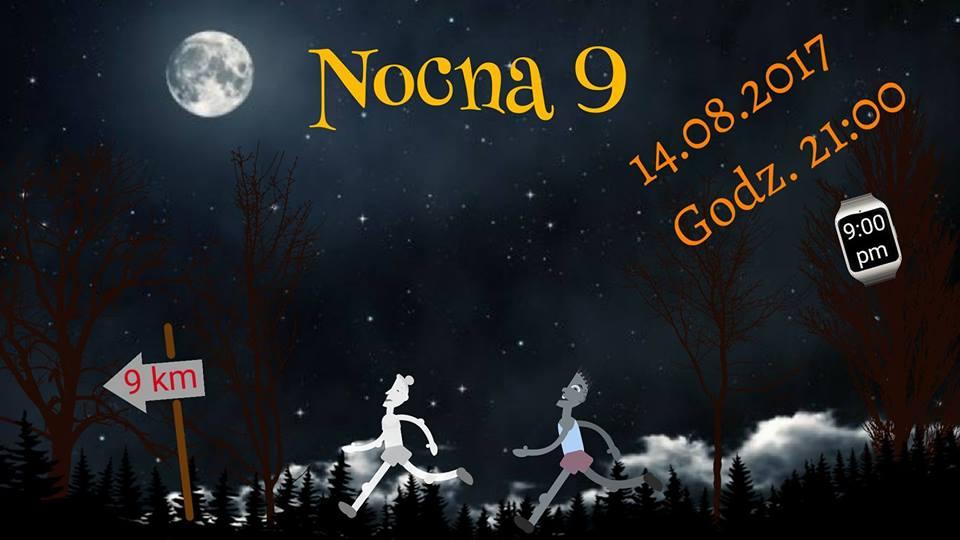 """Pierwszy bieg przy blasku księżyca – """"Nocna 9"""""""
