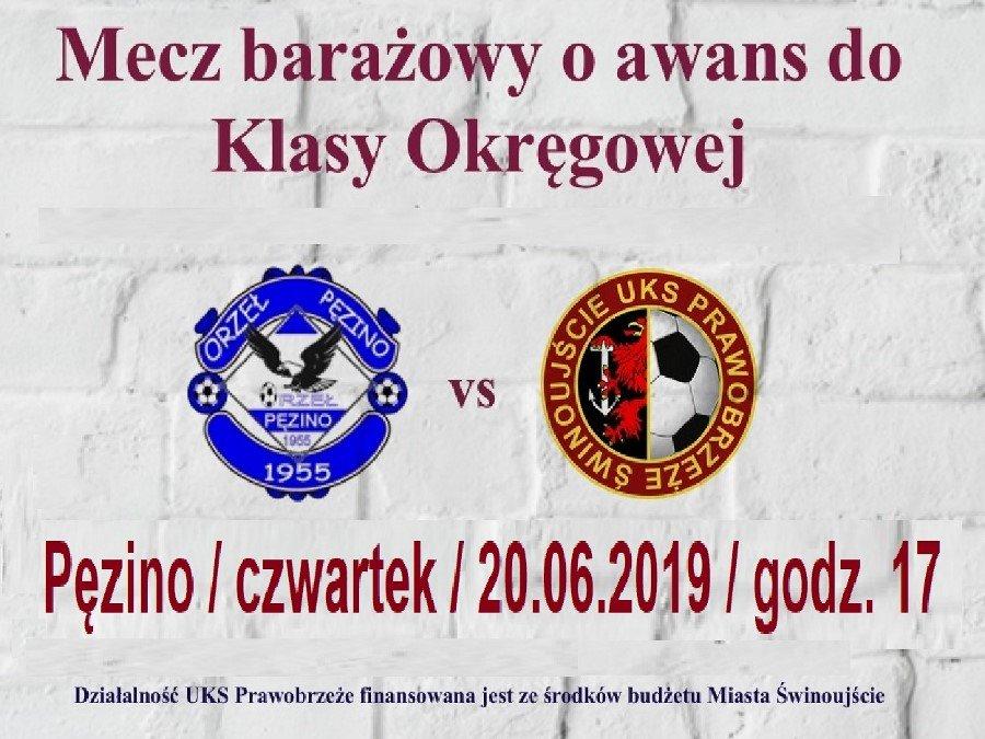 Uczniowski Klub Sportowy Prawobrzeże Świnoujście zaprasza na baraże.