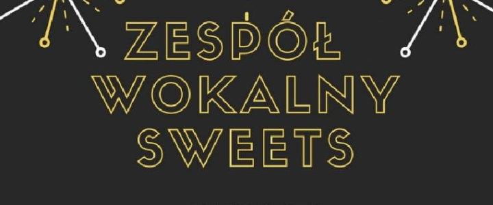 """Zespół wokalny """"Sweets"""" zaprasza na koncert w Płotach"""