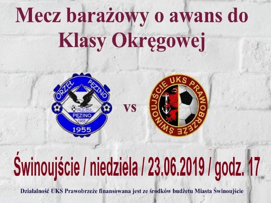 Uczniowski Klub Sportowy Prawobrzeże Świnoujście zaprasza na baraże