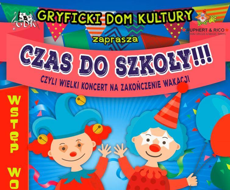 """Gryfice. Zapraszamy 30 sierpnia o godz. 11:00 (Plac Zwycięstwa) na """"Czas do szkoły!!!"""""""