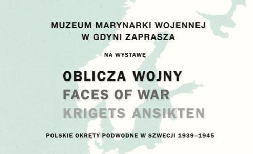 Oblicza wojny – polskie okręty podwodne w Szwecji 1939-1945