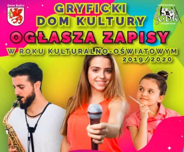 Gryficki Dom Kultury ogłasza zapisy w roku kulturalno-oświatowym 2019/2020