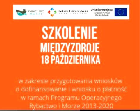 Informacja o szkoleniu w ramach programu operacyjnego Rybactwo i Morze 2007-2020.
