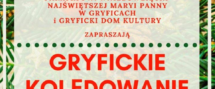 GRYFICKIE KOLĘDOWANIE - 26. GRUDNIA 2019r. godz. 17,00.