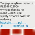DOSTAŁEŚ SMS Z LINKIEM I PROŚBĄ O WPŁATĘ DROBNEJ SUMY ZA PRZESYŁKĘ? UWAŻAJ!
