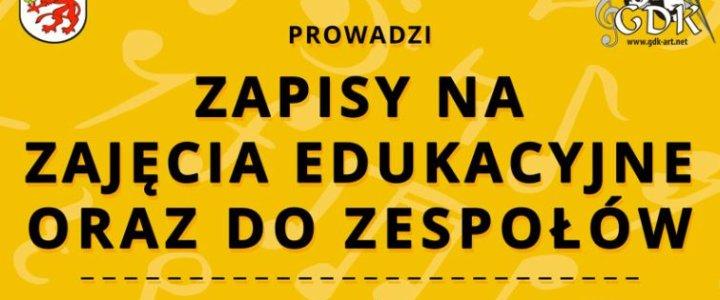 Gryficki Dom Kultury - ZAPISY ZAJĘCIA EDUKACYJNE ORAZ DO ZESPOŁÓW.