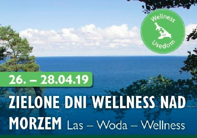 """Świnoujście. Las – Woda- Wellness Dlaczego """"Zielone Dni Wellness nad Morzem"""" (program)"""
