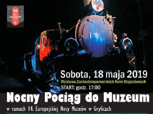 """Gryfice. """"14. Europejska Noc Muzeów"""" – """"Nocny Pociąg do Muzeum"""""""