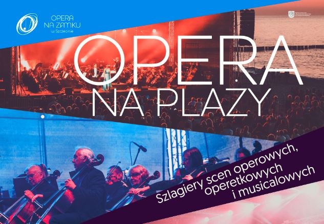 Świnoujście. Opera na plaży. Szlagiery scen operowych, operetkowych i musicalowych