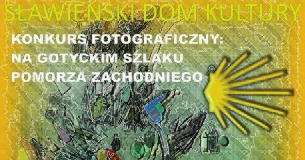 NA GOTYCKIM SZLAKU POMORZA ZACHODNIEGO – konkurs fotograficzny