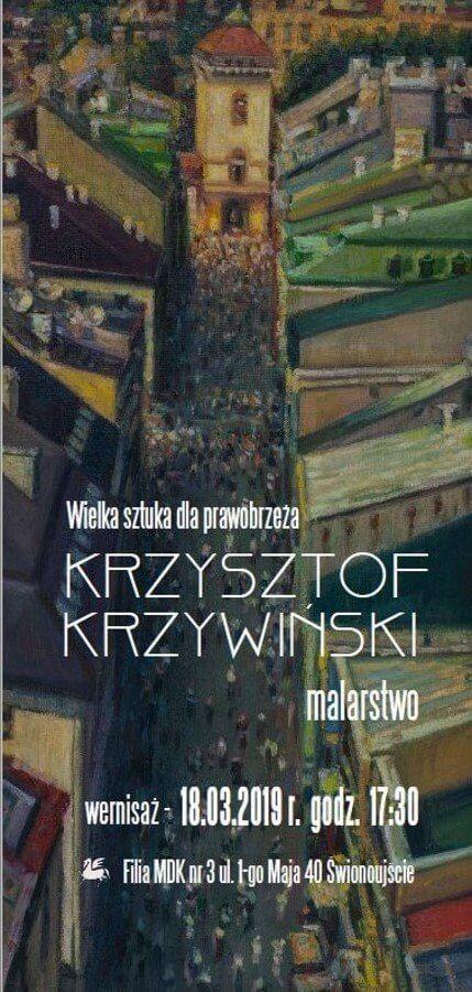 """Świnoujście. MDK Karsibór zaprasza na wernisaż """"Miejsca"""" Krzysztofa Krzywińskiego"""