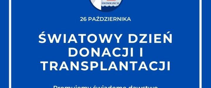 Świnoujście. Dzisiaj (26 października) obchodzimy Światowy Dzień Donacji i Transplantacji.