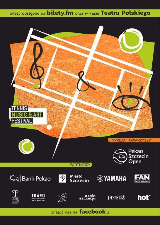 Szczecin. Tennis Music & Art Festival. Nowy wymiar brzmienia (Pekao Szczecin Open 2019).