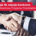 """Osiemnasta edycja konkursu """"Urząd Skarbowy Przyjazny Przedsiębiorcy""""."""