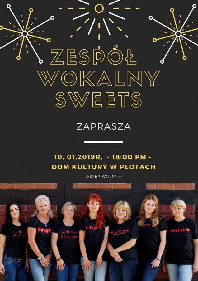 """Zespół wokalny """"Sweets"""" zaprasza na koncert w Płotach - 10.01.2019 r"""