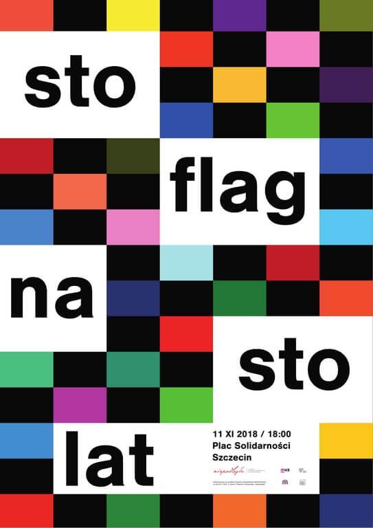 Sto flag na sto lat Tylko w Szczecinie, tylko na placu Solidarności