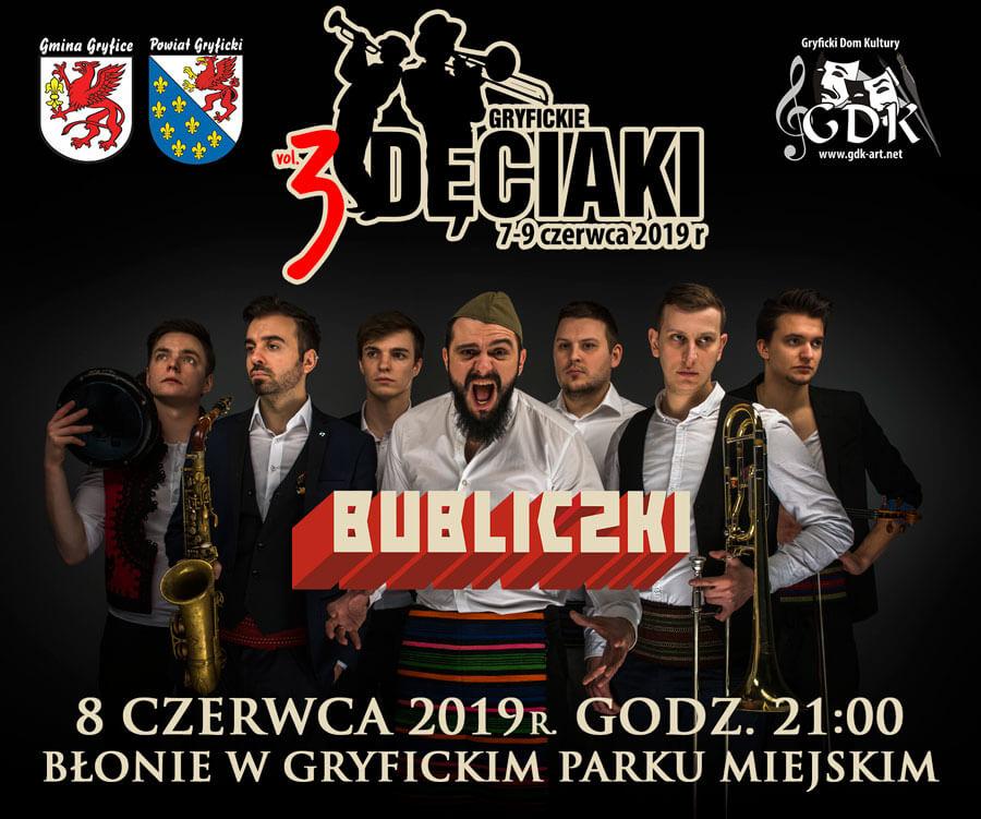"""Zapraszamy na koncert zespołu """"BUBLICZKI"""" w ramach imprezy """"Gryfickie Dęciaki"""""""